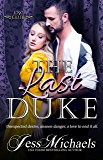 The Last Duke (The 1797 Club Book 10)