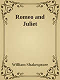 - Romeo and Juliet -