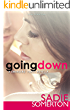 GOING DOWN: A Swingers' Party novella