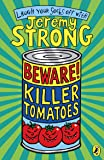 Beware! Killer Tomatoes