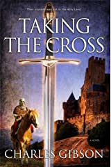 Taking The Cross Kindle Edition