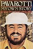 Pavarotti, My Own Story