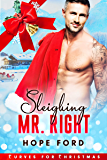Sleighing Mr. Right (Curves For Christmas Book 1) (English Edition)