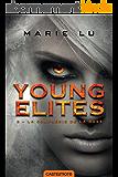 La Confrérie de la Rose: Young Elites, T2