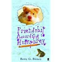 Friendship According to Humphrey (Humphrey the Hamster Book 2)