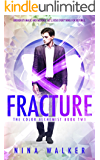 Fracture: The Color Alchemist Book Two
