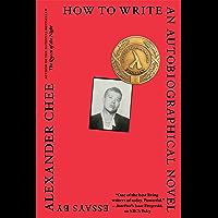How to Write an Autobiographical Novel: Essays book cover