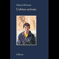 L'ultimo arrivato (Italian Edition)