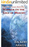 Warrior on the Edge of Memory (The Tale of Azaran Book 1)