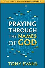 Praying Through the Names of God Kindle Edition