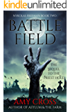 Battlefield (Nykolas Freeman Book 2) (English Edition)