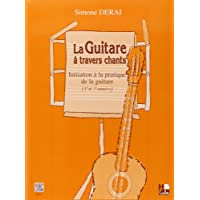 La guitare à travers chants - Initiation à la pratique de la guitare (1ère et 2è années)