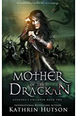 Mother of the Drackan: Book Two of Gyenona's Children Kindle Edition