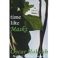 Time Like Masks