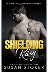 Shielding Riley (Delta Team Two Book 5) Kindle Edition