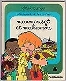Marmouset et les autres, N° 1 : Marmouset et Makumba