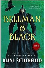 Bellman & Black: A Novel Kindle Edition