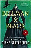 Bellman & Black: A Novel