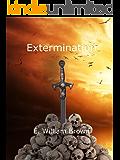Extermination (Daniel Black Book 3)