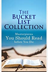 The Bucket List Collection: Masterpieces You Should Read Before You Die: Leaves of Grass, Siddhartha, Dubliners, Les Misérables, Don Quixote, Art of War, Middlemarch, Swann's Way… Kindle Edition