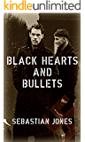 Black Hearts and Bullets