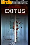 Exitus - Der Deal: Psychothriller (German Edition)