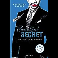 Beautiful Secret (Saga Beautiful 4): Un secreto explosivo (Spanish Edition)