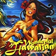 Wonderful Hawaiian~relax with Hawaiian standard songs