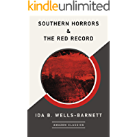 Southern Horrors & The Red Record (AmazonClassics Edition)