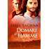 Domare le fiamme (Serie Lang Downs Vol. 4)