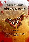 Grey Shadow