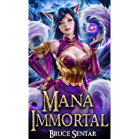 Mana Immortal (A Mage's Cultivation Book 3) (English Edition)