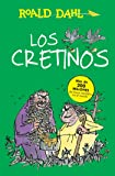 Los Cretinos / The Twits (Roald Dalh Colecction)