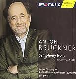 ブルックナー:交響曲第3番ニ短調 (1873年第1稿) ( Bruckner : Symphony No.3 / Norrington, RSO Stuttgart (2007 Live))