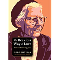 The Reckless Way of Love: Notes on Following Jesus
