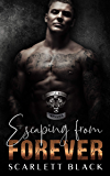 Escaping From Forever: Tank & Kat's story, Part 1 (Battle Born MC Book 5) (English Edition)