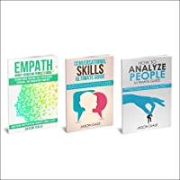 How to Analyze People, Conversational Skills, Empath Highly Sensitive People 3 Manuscripts in 1 Book: Self-Development Starter Pack
