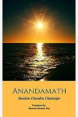 Anandamath ( Dawn over India ) Kindle Edition