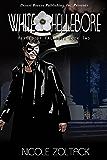 White Hellebore (Heroes of Falledge Book 2)
