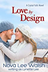 Love by Design (Crystal Falls Book 1) Kindle Edition