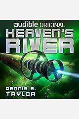 Heaven's River: Bobiverse, Book 4 Audible Audiobook