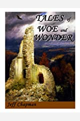 Tales of Woe and Wonder Kindle Edition