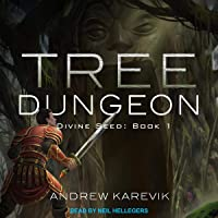 Tree Dungeon: Divine Seed, Book 1