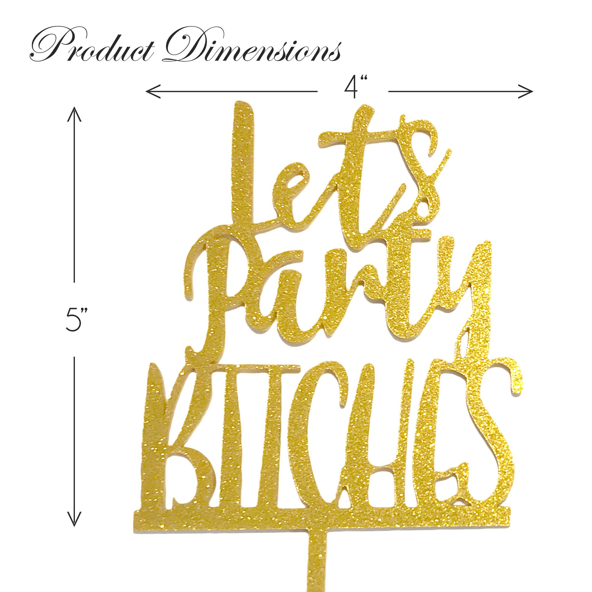 JennyGems - Let's Party Cake Topper - Bachelorette Parties or Girls Weekends - Acrylic Plastic Gold Sparkle Cake Topper by JennyGems (Image #6)