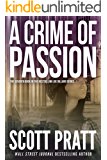 A Crime of Passion (Joe Dillard Book 7)