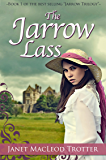 The JARROW LASS: a powerful novel of passion and heartache (The Jarrow Trilogy Book 1)