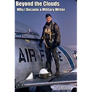 Beyond the Clouds: Why I Became a Military Writer