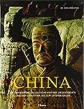 China - Antike Zivilisation: Alles über die älteste noch existierende Zivilisation der Welt