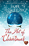 The Art of Christmas (Choc Lit): Fabulously, funny, feel good Christmas story