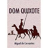 Dom Quixote: Na íntegra